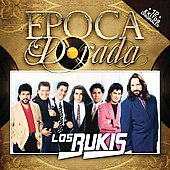 Los Bukis: Epoca Dorada
