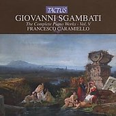 Sgambati - The Complete Piano Works Vol 5