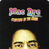 Mac Dre: Starters in the Game