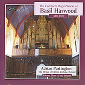 Complete Organ Works of Basil Harwood Vol 3 / Adrian Partington