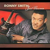 Ronny Smith: Just Groovin' [Digipak] *