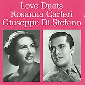 Love Duets / Rosanna Carteri, Giuseppe Di Stefano