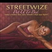 Streetwize: Put U to Bed