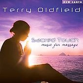 Terry Oldfield: Sacred Touch: Music for Massage