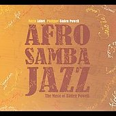 Baden Powell/Mario Adnet: Afrosambajazz: The Music of Baden Powell [Digipak]