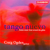 Tango Nuevo: Guitar Music from Around the Globe