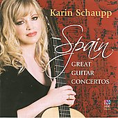 Spain: Great Guitar Concertos - works by Rodrigo, Bacarisse; Castelnuovo-Tedesco / Karin Schaupp, guitar