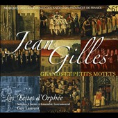 Jean Gilles: Grands et Petits Motets