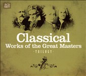 Trilogy: Classical Works of the Great Masters