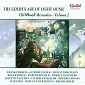 Various Artists: The Golden Age of Light Music: Childhood Memories, Vol. 2