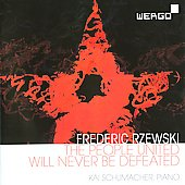 Frederic Rzewski: The People United Will Never Be Defeated
