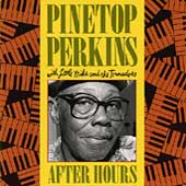 Pinetop Perkins: After Hours