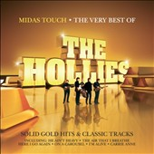 The Hollies: Midas Touch: Very Best of the Hollies
