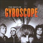 Gyroscope: The Best of Gyroscope