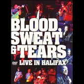 Blood, Sweat & Tears: Live in Halifax