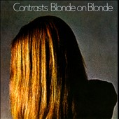 Blonde on Blonde: Contrasts
