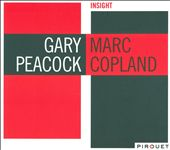 Gary Peacock/Marc Copland: Insight