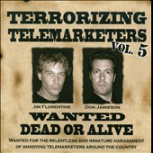Jim Florentine/Don Jamieson: Terrorizing Telemarketers, Vol. 5