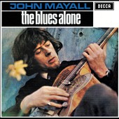 John Mayall: The Blues Alone [Bonus Tracks]