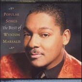 Wynton Marsalis: Popular Songs: The Best of Wynton Marsalis