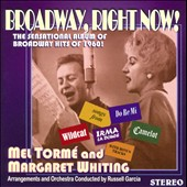 Margaret Whiting/Mel Tormé: Broadway, Right Now!