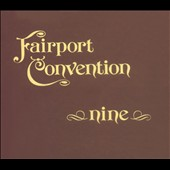 Fairport Convention: Nine [Germany Bonus Tracks]