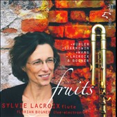 Fruits / Modern works for flute, electronics / Sylviei Lacroix, flute