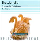 Brescianello: Sonatas for Gallichone