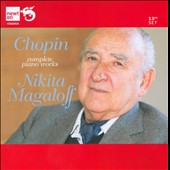 Chopin: Complete Piano Works / Nikita Magaloff, piano [13 CDs]