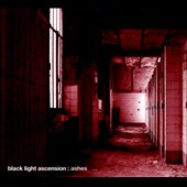 Black Light Ascension: Ashes [Digipak]