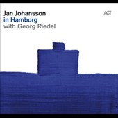 Jan Johansson (Piano)/Georg Riedel (Double Bass): Live in Hamburg