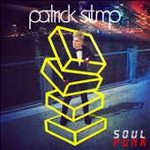 Patrick Stump: Soul Punk [Deluxe Edition]
