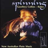 Spinning - New Australian Flute Music / Geoffrey Collins