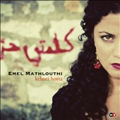 Emel Mathlouthi: Kelmti Horra