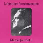 Lebendige Vergangenheit - Marcel Journet Vol 2