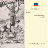Faure: Piano Quartet No. 1; Piano Trio / The Pro Arte Piano Quartet