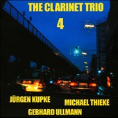 Gebhard Ullmann/Clarinet Trio/Jürgen Kupke/Michael Thieke: The  Clarinet Trio 4