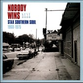 Various Artists: Nobody Wins: Stax Southern Soul 1968-1975