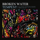 Broken Water: Tempest