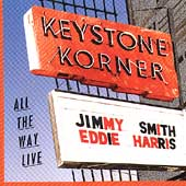 Eddie Harris/Jimmy Smith (Organ): All the Way Live