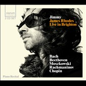 Jimmy: James Rhodes Live in Brighton - Bach, Beethoven, Moszkowski, Rachmaninov, Chopin / James Rhodes, piano