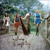 Twelfth Day/Joy Dunlop: Fiere