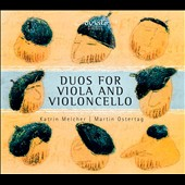 Duos for Viola and Cello / Katrin Melcher, viola. Martin Ostertag, cello
