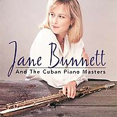 Jane Bunnett: Jane Bunnett and the Cuban Piano Masters