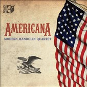 Americana - transcriptions of pieces by Copland, Bernstein, Gershwin, Dvorak, Monroe et al. / Modern Mandolin Quartet [Blu-ray audio]