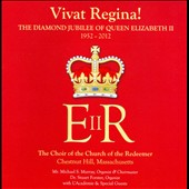Vivat Regina!: The Diamond Jubilee of Queen Elizabeth II 1952-2012