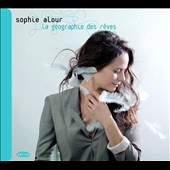La g&#233;ographie des r&#234;ves / Sophie Alour, tenor sax and clarinet
