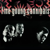 Fine Young Cannibals: Fine Young Cannibals [Deluxe Edition]