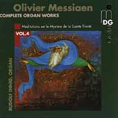 Messiaen: Complete Organ Works Vol 4 / Rudolf Innig