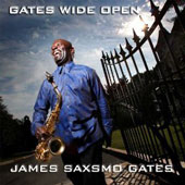James Saxsmo Gates: Gates Wide Open
